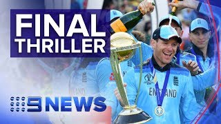 england-win-the-cricket-world-cup-edging-out-new-zealand-in-dramatic-fashion-nine-news-australia