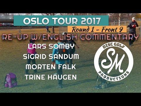 Oslo Tour 2017 | Muselunden Round 1 Front 9 | Somby, Sandum, Falk, Haugen *English Commentary*