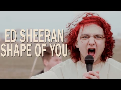 Ed Sheeran - Shape Of You (rock cover by Royalfame)