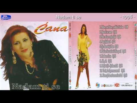 Cana - Nadam ti se - (Audio 1998)