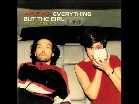 Everything But The Girl  Walking Wounded Full Album 1996