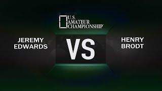 2017 US Amateur Championship - Henry Brodt VS Jeremy Edwards - BONUS Coverage