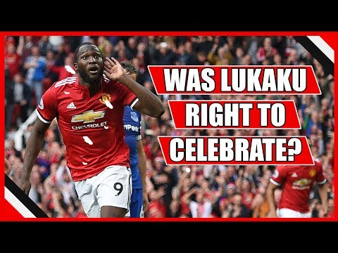 WHY ROMELU LUKAKU WAS RIGHT TO CELEBRATE VS EVERTON