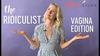 The Ridiculist | VAGINA Edition | Camel Toe Cushion, Vaginal Sun Bathing and Much More