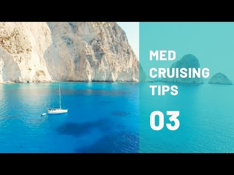 Provisioning and Weather Routing: The ULTIMATE Cruising Guide for the Mediterranean PART 3