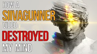 How a SiIvagunner Video Destroyed my Mind