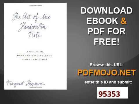 The Art of the Handwritten Note A Guide to Reclaiming Civilized Communication