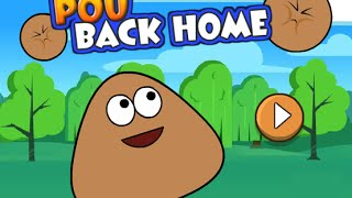 Pou Back Home Full Gameplay Walkthrough All Levels