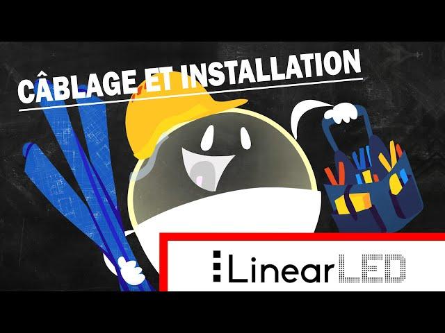 Tutoriel de Câblage et d'Installation avec DEL linéaires