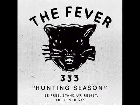 The Fever - Hunting Season (2017)