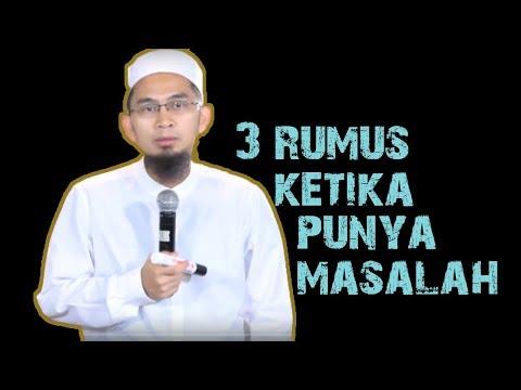 Ketika Mendapat Masalah Seberat Apapun, Ingatlah 3 Rumus Ini     Ustadz Adi Hidayat Lc MA