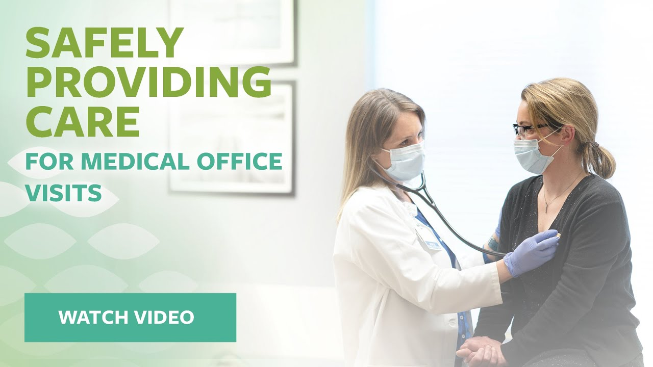 Safely providing care for Medical Office visits - Video