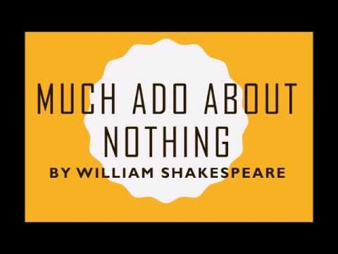 Much Ado About Nothing by William Shakespeare (Book Reading, British English Male Voice)