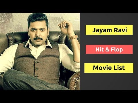 Jayam Ravi Hits and Flops Movies List | Jayam Ravi All Movies Box Office Collection