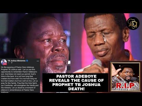 Download Pastor Adeboye Revels the Cause Of Prophet TB Joshua Death