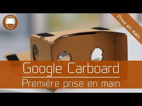 VR Google Cardboard : Prise en main, premières impressions