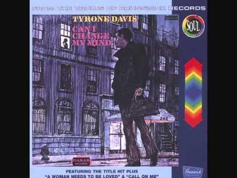Tyrone Davis Can I Change My Mind