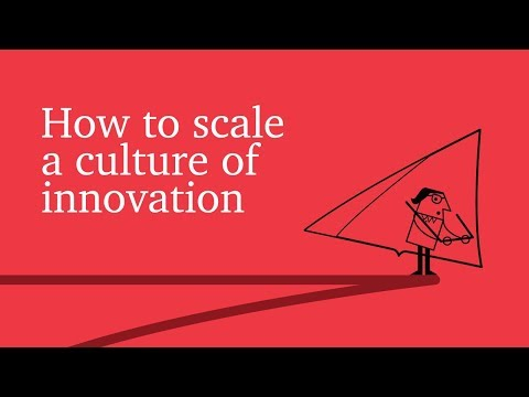 How to scale a culture of innovation