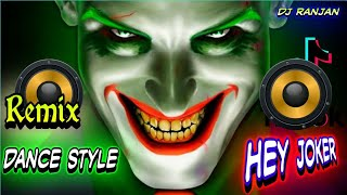 Hey Joker Everybody Fu*king Jump | Trance Electro | 2020 Trending song,hey joker Dance mix |
