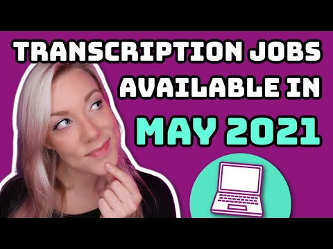 Transcription Jobs Available in May 2021: What Websites ACTUALLY Have Jobs Once You Get Accepted?