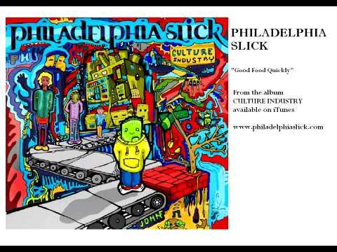 Philadelphia Slick - Good Food Quickly