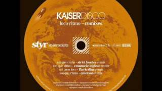 Kaiserdisco - Que Ritmo (Strict Border Remix)