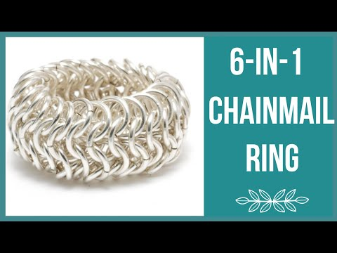 6-in-1 Chainmail Ring Tutorial - Beaducation.com