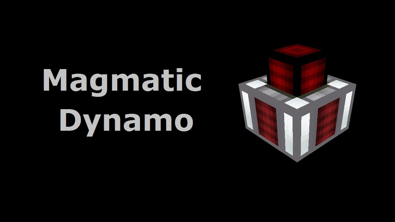 Magmatic Dynamo - Feed The Beast Wiki