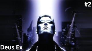 Deus Ex 2000:Прохождение [Статуя Свободы] #2 [Игры 2000-ых] [1080p]