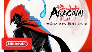 Aragami: Shadow Edition - Launch Trailer - Nintendo Switch