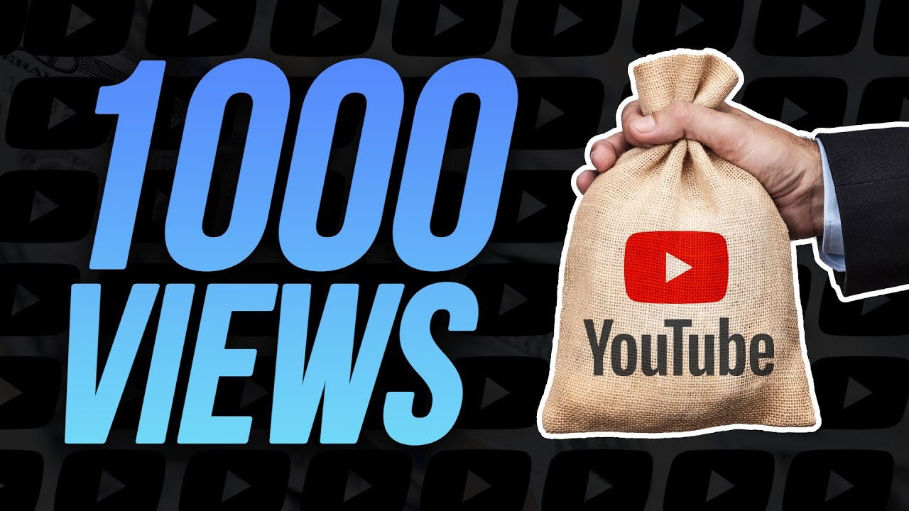 How Much YouTube Pays You For 1,000 Views In 2021 - YouTube