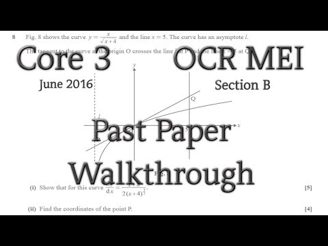 OCR MEI C3 Past Paper Walkthrough (Section B)(June 2016)