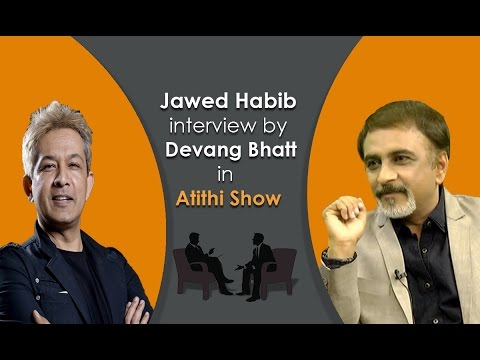 Famous Hair Cut Stylist Jawed Habib Interview Video with Devang Bhatt