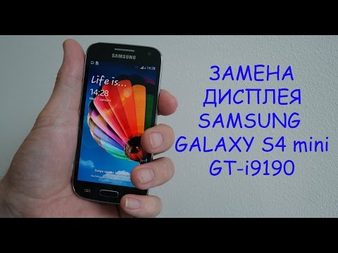 Разборка и замена дисплея Samsung Galaxy S4 mini gt-i9190\ replacement LCD Samsung Galaxy S4 mini