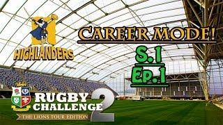 Rugby Challenge 2 - Highlanders Career Mode - S.1 Ep.1 - Skin and Bone.