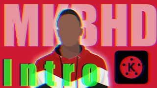 MKBHD Intro edit With Kinemaster | MKBHD intro | Intro with Kinemaster