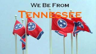 We Be From Tennessee by 3rd Street Ballers