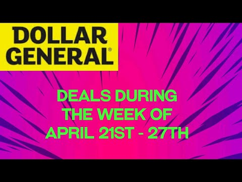 Deals at Dollar General the week of April 21st -27th 2019