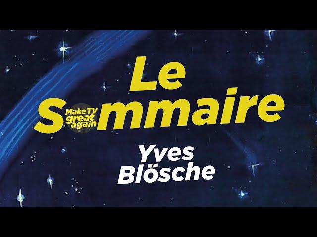 Le Sommaire par Spicher – Yves Blösche