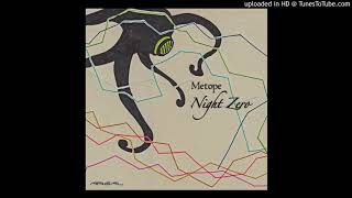 Metope - Night Zero