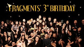 HAPPY 3RD BIRTHDAY, FRAGMENTS