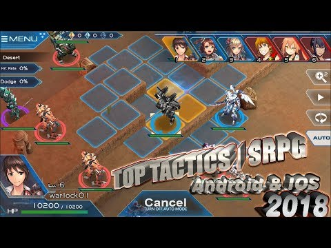 Top Game Tactics | SRPG Android & IOS 2018 Like Final Fantasy Tactics