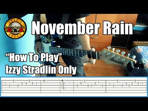 Guns N' Roses  November Rain IZZY STRADLIN ONLY with tabs | Rhythm guitar