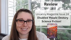 Review | Uncanny Magazine Issue 24: Disabled People Destroy Science Fiction!