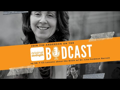 BodCast Episode 68: 7 1/2 Lessons about the Brain with Dr. Lisa Feldman Barrett