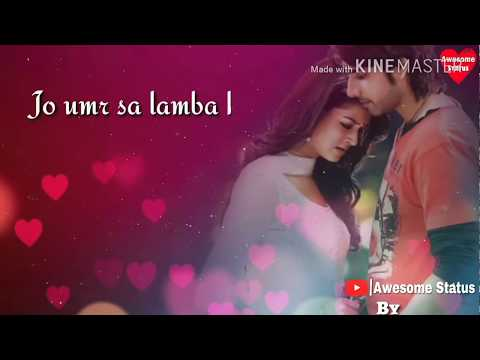 cute  love status || jo umra sa lamba ho song