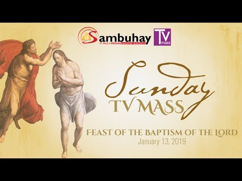 Sambuhay TV Mass | Feast of the Baptism of the Lord | January 13, 2019