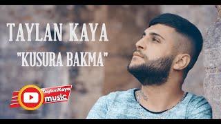 Taylan Kaya - Kusura Bakma / Klip 2018