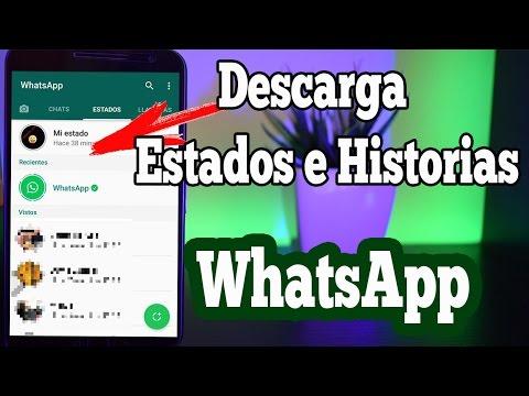 TRUCO! Como Descargar los Estados e Historias de WhatsApp