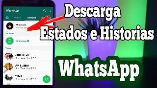 TRUCO! Como Descargar los Estados e Historias de WhatsApp screenshot 5